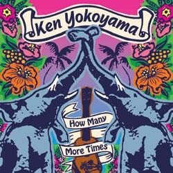 Ken Yokoyama/How Many More Times[PZCA-26]
