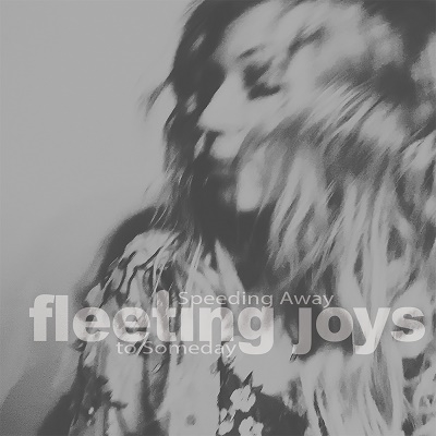 Fleeting Joys/Speeding Away to Someday[TSIP-2064]
