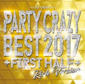 Party Crazy Best 2017 First Half Rich Version CD