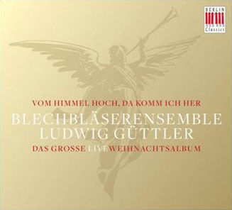 ルードヴィヒ・ギュトラー/Vom Himmel hoch, da komm ich her [0300564BC]