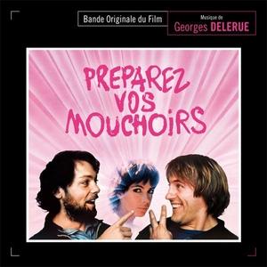 Georges Delerue/Preparez Vos Mouchoirs (Get Out Your Handkerchiefs) [MBR081]