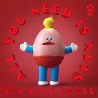 ミックスナッツハウス/All You Need is Nuts[RHION-16]