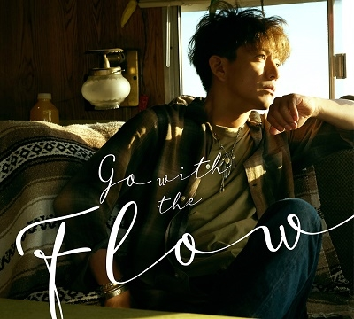 Go with the Flow [CD+DVD]<初回限定盤B> CD