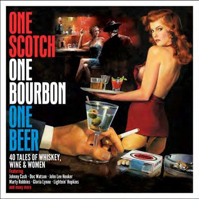 One Bourbon, One Scotch, One Beer[NOT2CD734]