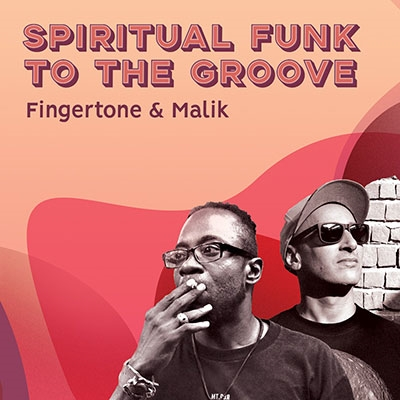 Fingertone &Malik/Spiritual Funk To The Groove[FLAT22]