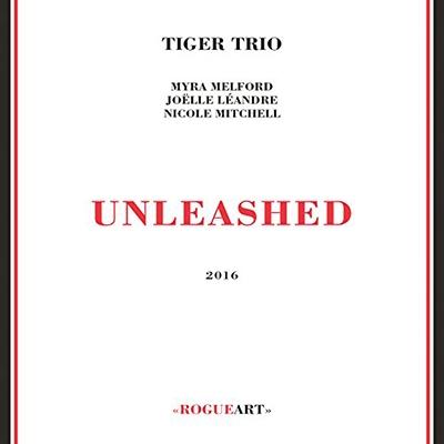 Tiger Trio/Unleashed[ROG0074]