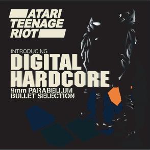 Atari Teenage Riot/Introducing Digital Hardcore - 9mm Parabellum Bullet selection[BRE-34]