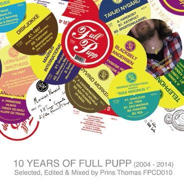 Prins Thomas/10 YEARS OF FULL PUPP[OTLCD-2074]