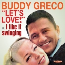 Buddy Greco/Let's Love-I Like It Swinging[SEPIA1344]