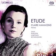 クレア・ハモンド/Etude - Chin, Kapustin, Lyapunov, Szymanowski [BISSA2004]