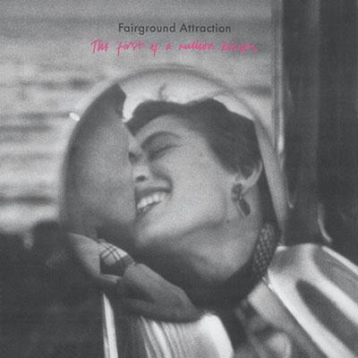 Fairground Attraction/ファースト・キッス