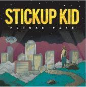 Stickup Kid/Future Fire[IG-040]