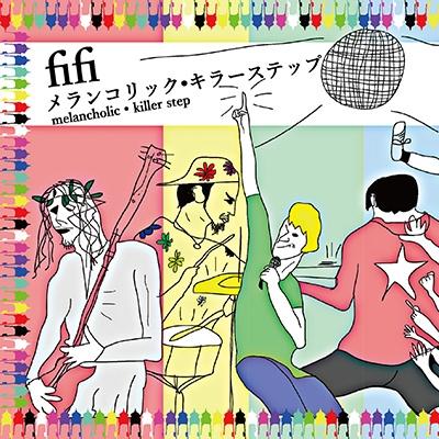 fifi/メランコリック・キラーステップ<タワーレコード限定>[SLCL-9006]
