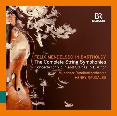 メンデルスゾーン: 弦楽のための交響曲(シンフォニア)全集
