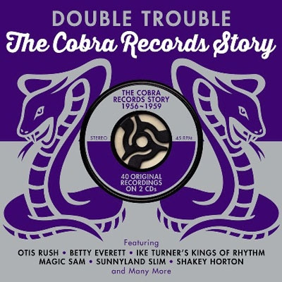 Double Trouble: The Cobra Records Story 1956-1959[DAY2CD204]
