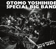 大友良英スペシャルビッグバンド/大友良英SPECIAL BIG BAND LIVE AT SHINJUKU PIT INN 新宿ピットイン50周年記念 [PILJ-0009]