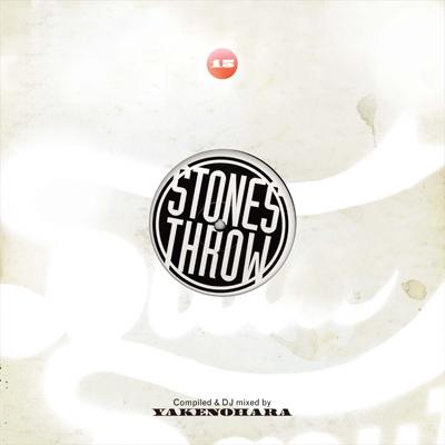 やけのはら/Stones Throw 15 mixed by YAKENOHARA[BBQ-25CD]