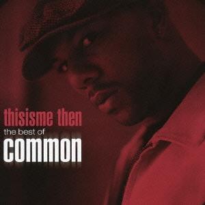 Common/ディス・イズ・ミー・ゼン : ザ・ベスト・オブ・コモン [CD+DVD]<初回生産限定盤>[SICP-1810]