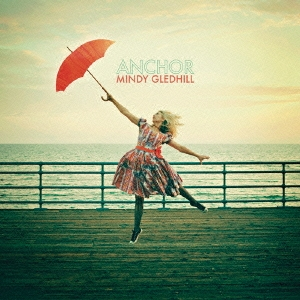 """『Mindy Gledhill』Anchor"