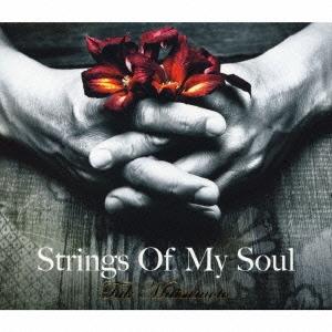 Strings Of My Soul [CD+DVD]<初回限定盤>