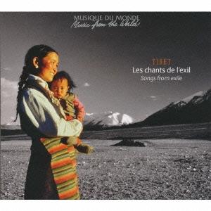 チベット~望郷のうた CD