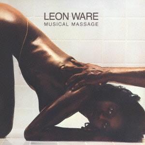Leon Ware/ミュージカル・マッサージ<生産限定盤>[UICY-75855]