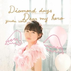 上野優華/Diamond days〜ココロノツバサ〜/Dear my hero [CD+DVD]<Type-B>[KIZM-281]