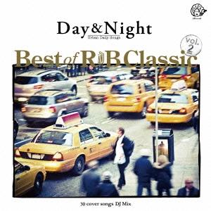 Day &Night Best of R &B Classic vol.2 30 cover songs DJ Mix[LDCD-50107]