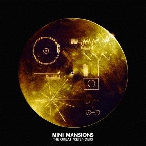 Mini Mansions/ザ・グレート・プリテンダーズ[HSU-10027]