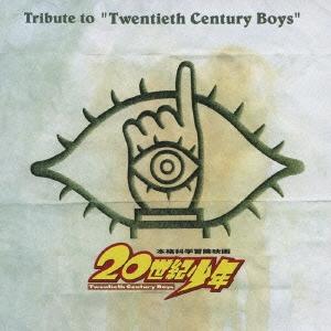 "Tribute to ""Twentieth Century Boys"""