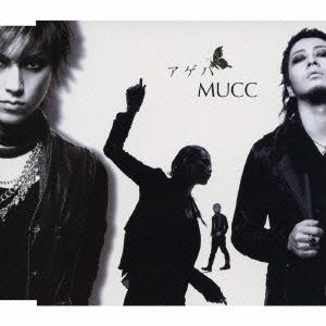 MUCC/アゲハ<通常盤>[UPCI-5066]