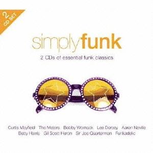 シンプリー・ファンク : エッセンシャル・ファンク・クラシックス CD