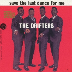 The Drifters/ラスト・ダンスは私に [WPCR-27809]