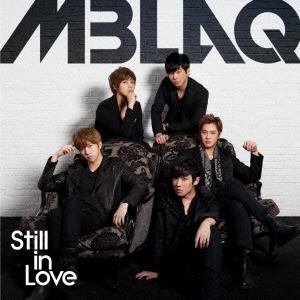 MBLAQ/Still in Love [CD+写真集仕様ブックレット]<限定盤C>[QYCI-10010]