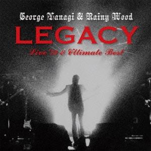 柳ジョージ&レイニーウッド/LEGACY Live'79 & Ultimate Best [QYCI-10011]