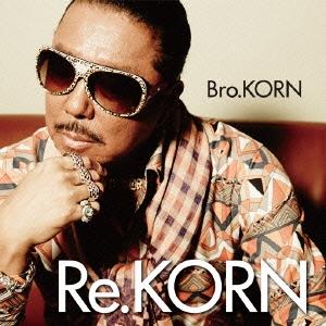 Bro.KORN/Re.KORN[FLCF-4481]