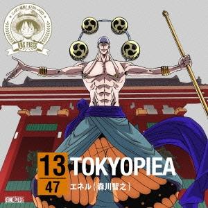 森川智之/ONE PIECE ニッポン縦断! 47クルーズCD in 東京 TOKYOPIEA[EYCA-10224]