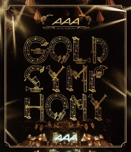 AAA ARENA TOUR 2014 GOLD SYMPHONY<通常盤> Blu-ray Disc