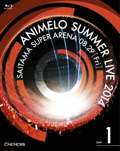 ANIMELO SUMMER LIVE 2014 ONENESS 08.29 Blu-ray Disc