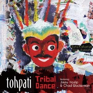 Tohpati/トライバル・ダンス[VSCD-4322]