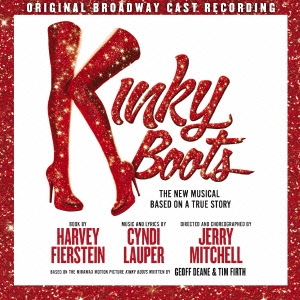 Original Broadway Cast Recording/『キンキーブーツ』 オリジナル・ブロードウェイ・キャスト盤 [Blu-spec CD2] [SICP-30936]