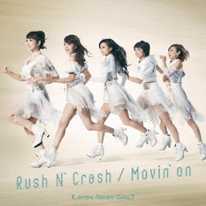 Rush N' Crash/Movin'on 12cmCD Single