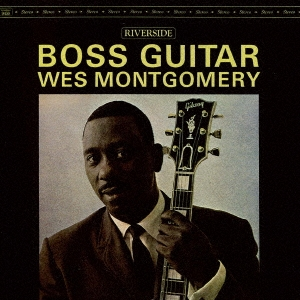Wes Montgomery/ボス・ギター +2[UCCO-5571]
