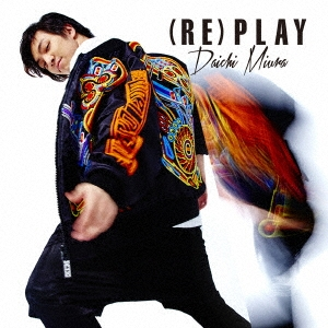 三浦大知/(RE)PLAY  [CD+DVD] [AVCD-16708B]