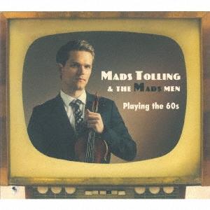 Mads Tolling &The Mads Men/プレイング・ザ・シックスティーズ[BSMF-5044]