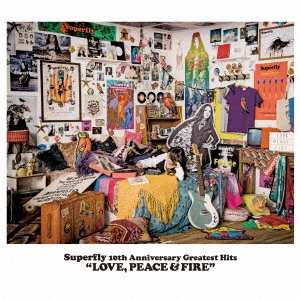 Superfly 10th Anniversary Greatest Hits LOVE, PEACE & FIRE<通常盤> CD