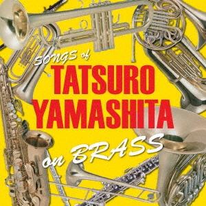 エリック・ミヤシロ/TATSURO YAMASHITA on BRASS 〜山下達郎作品集 ブラスアレンジ〜[TMC-1]