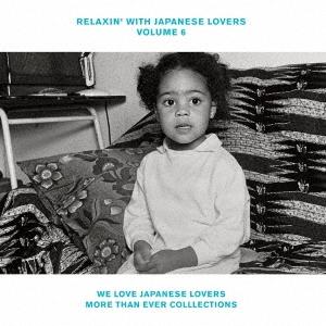中島美嘉/RELAXIN' WITH JAPANESE LOVERS VOLUME 6 WE LOVE JAPANESE LOVERS MORE THAN EVER COLLECTIONS[AICL-3488]