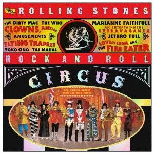 Mick Jagger/ザ・ローリング・ストーンズ ロックン・ロール・サーカス<限定盤>[UICY-78953]