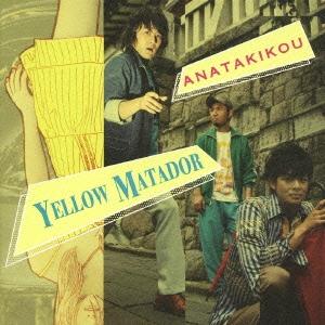 ANATAKIKOU/YELLOW MATADOR [VICB-60026]